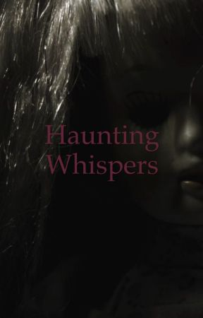 Haunting Whispers