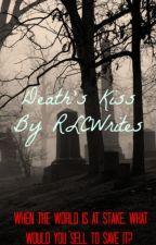 Death's Kiss by RLCWrites