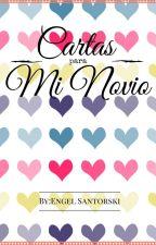 Cartas para mi novio by Thegirldark13