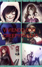 VIVIENDO CON CREEPYPASTAS by LuisBeto4