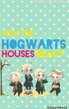 How the Hogwarts Houses React by iamwonderbread