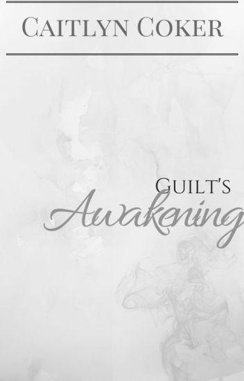 Guilt's Awakening