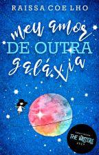 Meu amor de outra galáxia by rahgcr