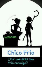 Chico Frio [PAUSADA] by AleLaFujoshi