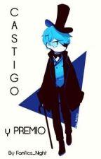CASTIGO O PREMIO [WILLDIP] ?TERMINADA? by Fanfics_night