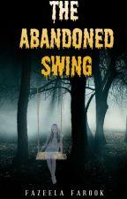 The Abandoned Swing by fazeelafarook