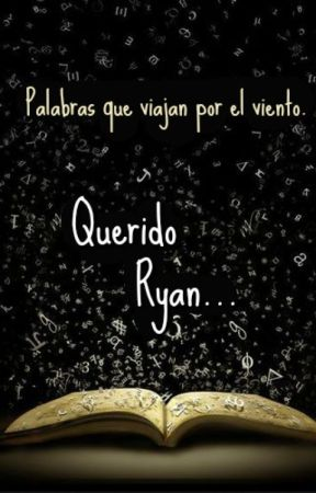 Querido Ryan. by BrichuFernandez3