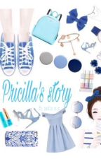 Pricilla's story by mutiarmy