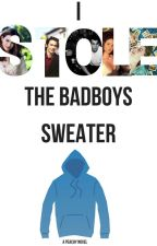 I Stole The Bad Boys Sweater | ✔|  by moaninghedgehogs