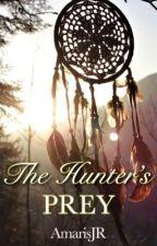 The Hunter's Prey [MPREG] by AmarisJR