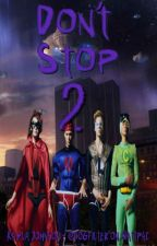 Don't Stop 2 - 5SOS [au] by dogfilter