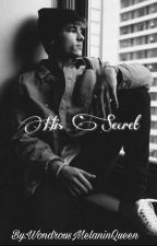 His Secret ||BWWM by baecation