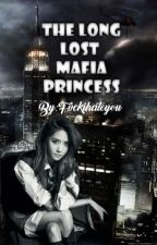 The Long Lost Mafia Princess (COMPLETED) by PantasyangWP