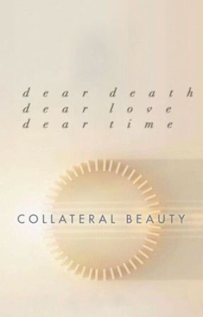 Collateral Beauty: A Collection Of Letters by nightingaleluke