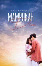 Mampukah Dia √ by deenpsy_