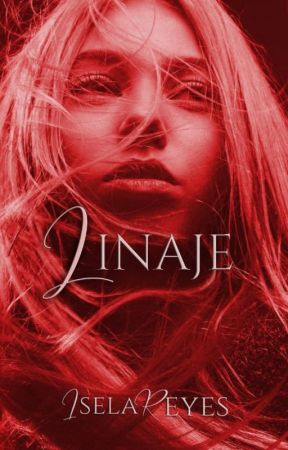 Linaje (Libro #3 Saga La Donante) by Iselayuki
