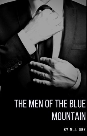 The Men of the Blue Mountain by MJ_Orz