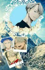 ~Love on Ice ~ Viktor Nikiforov x Reader by Viktorisgone