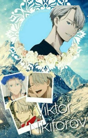 ~Love on Ice ~ Viktor Nikiforov x Reader by XxViktorNikiforovxX