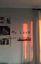 My love || J.M.B by Kushbirlem