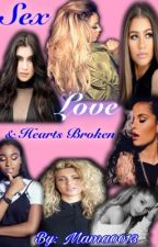 Sex, Love & Hearts Broken (Norminah) by Mama0013