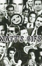 Matt's gifs by Anukzu-Bomer