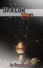 Dragon Eye by litayuliastuti