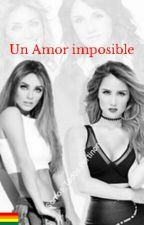 UN AMOR IMPOSIBLE by Rebmndz