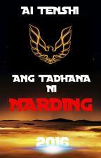 Ang Tadhana ni Narding by Ai_Tenshi