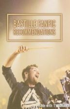Bastille fanfic recommendations by Laura_Palmer_Hangin