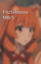 FitzSimmons MB/S by Fitz_And_Simmons