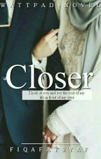 CLOSER by fiqafaysyaf