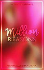 Million Reasons by elynwrites
