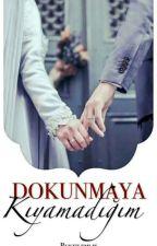 """DOKUNMAYA KIYAMADIĞIM """"Aşk Balonu Serisi"""" by BuketEmlk"""
