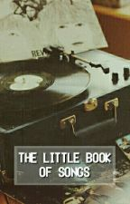 The Little Book Of Songs by hippie007