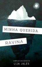 Minha querida Ravina by tahamenay
