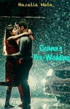Eleana's Pre-Wedding by hazeliaNata