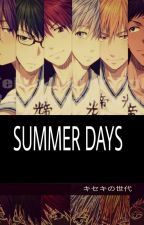 SUMMER DAYS (Kiseki No Sedai X Reader) by soursugarplum