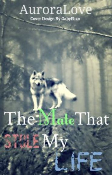 the mate that stole my life