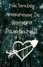 • Moi,tombée amoureuse de Ruggero Pasquarelli • | Pause | by disneyluna
