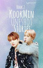 KookMin One Shoot Stories Book 2 by jiminienchim