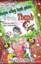 Bản ghi chép cuộc sống hạnh phúc ở triều Thanh - Nhất Cá Tiểu Bình Cái by dieplac96