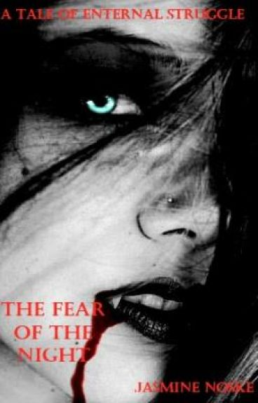 The Fear of the Night