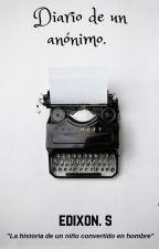 Diario de un anónimo. by Lector_poeta96