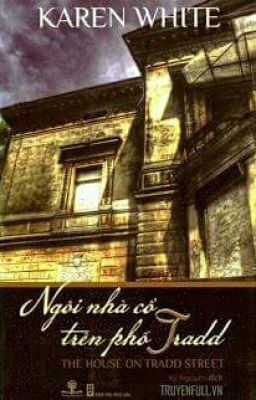 Ngôi nhà cổ trên phố Tradd