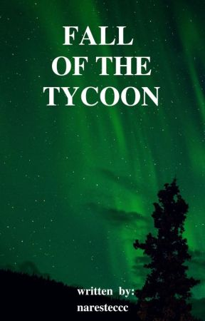 Fall of the Tycoon by naresteccc