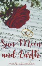 Sun, Moon and Earth #2 by mongseptember