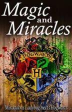 Magic and Miraculos by GiuliaAbdala