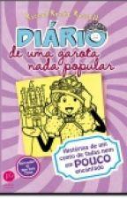 Diário De Uma Garota Nada Popular by Marielly321