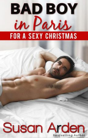 Bad Boy in Paris for a Sexy Christmas by SusanArden